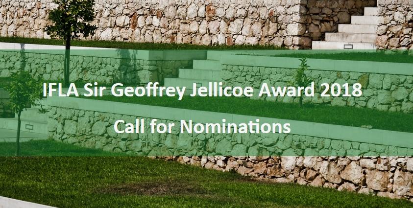 2018 IFLA Sir Geoffrey Jellicoe Award: Call for Nominations